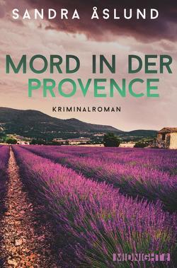 Mord in der Provence von Åslund,  Sandra