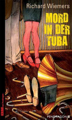 Mord in der Tuba von Wiemers,  Richard