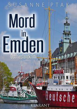 Mord in Emden. Ostfrieslandkrimi von Ptak,  Susanne