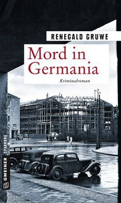 Mord in Germania von Gruwe,  Renegald