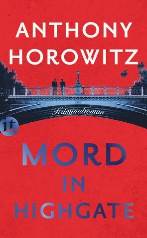 Mord in Highgate von Horowitz,  Anthony, Wolff,  Lutz-W.