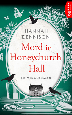 Mord in Honeychurch Hall von Dennison,  Hannah, Wieja,  Corinna