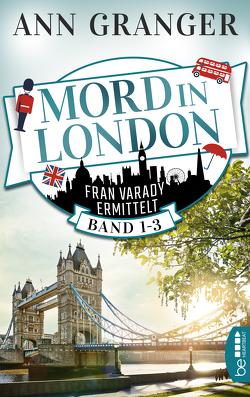 Mord in London: Band 1-3 von Granger,  Ann, Merz,  Axel