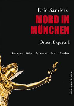 Mord in München von Ruoff,  Axel, Sanders,  Eric