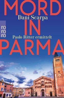 Mord in Parma von Scarpa,  Dani