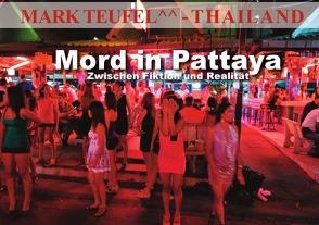 Mord in Pattaya von Teufel,  Mark