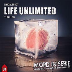 Mord in Serie 31: Life Unlimited von Albrodt,  Erik
