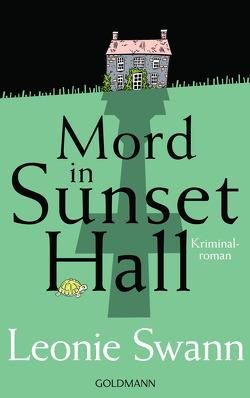 Mord in Sunset Hall von Swann,  Leonie
