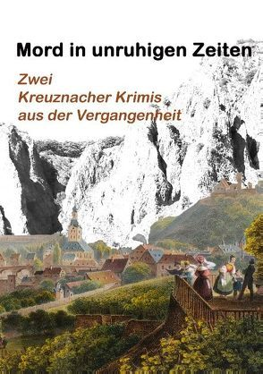 Mord in unruhigen Zeiten von Quitzau-Schneider,  Christa