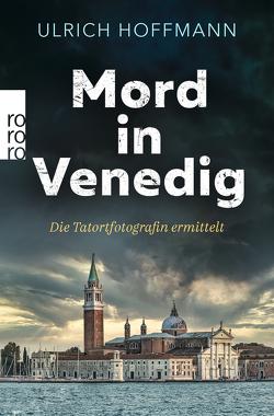 Mord in Venedig von Hoffmann,  Ulrich