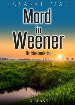 Mord in Weener. Ostfrieslandkrimi von Ptak,  Susanne