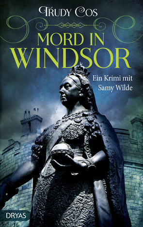 Mord in Windsor von Cos,  Trudy