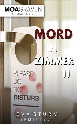 Mord in Zimmer 11 von Graven,  Moa