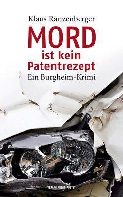 Mord ist kein Patentrezept von Ranzenberger,  Klaus