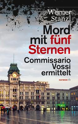 Mord mit fünf Sternen von Stanzl,  Werner
