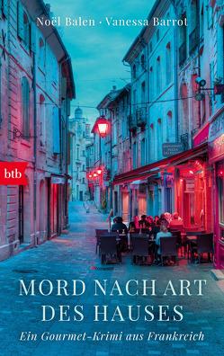 Mord nach Art des Hauses von Baisch,  Alexandra, Balen,  Noël, Barrot,  Vanessa