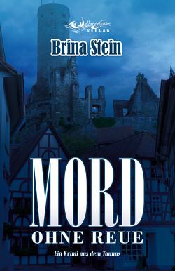 Mord ohne Reue von Stein,  Brina