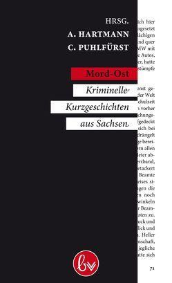 Mord-Ost von Fichtner,  Ralf A, Hartmann,  A., Puhlfürst,  Claudia