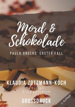 Mord & Schokolade (Großdruck) von Zotzmann-Koch,  Klaudia