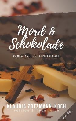 Mord & Schokolade von Zotzmann-Koch,  Klaudia