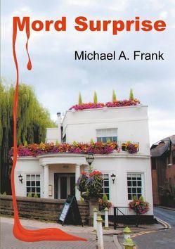 Mord Surprise von Frank,  Michael A., Soisses,  Franz von