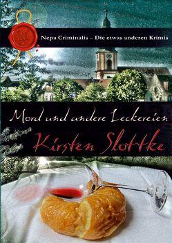 Mord und andere Leckereien von Slottke,  Kirsten
