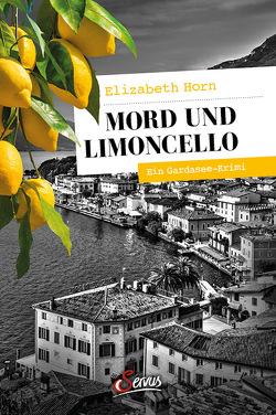 Mord und Limoncello von Horn,  Elizabeth