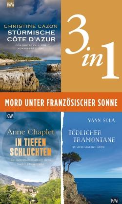 Mord unter französischer Sonne (3in1-Bundle) von Cazon,  Christine, Chaplet,  Anne, Sola,  Yann