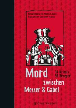 Mord zwischen Messer & Gabel von Busch,  Andrea C, Fosshag,  Bengt, Heuner,  Almuth