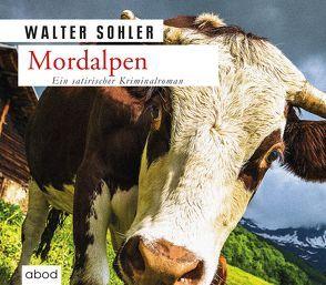 Mordalpen von Lechner,  Florian, Sohler,  Walter
