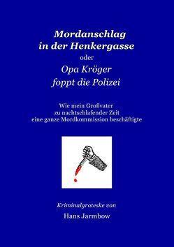 Mordanschlag in der Henkergasse von Schmidt,  Manfred Hansherbert