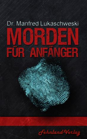 Morden für Anfänger von Lukaschewski,  Manfred