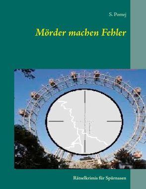Mörder machen Fehler von Pomej,  S.