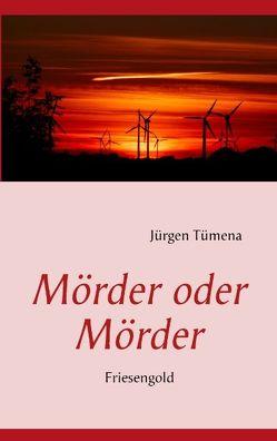 Mörder oder Mörder von Tümena,  Jürgen