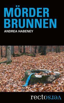 Mörderbrunnen von Habeney,  Andrea