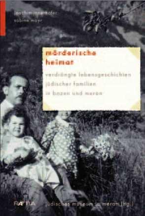 Mörderische Heimat von Innerhofer,  Joachim, Mayr,  Sabine, Turrini,  Peter