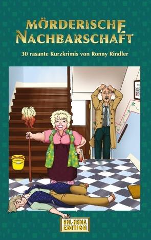 Mörderische Nachbarschaft von EDITION,  HML-MEDIA-, Rindler,  Ronny