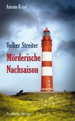 Mörderische Nachsaison von Streiter,  Volker