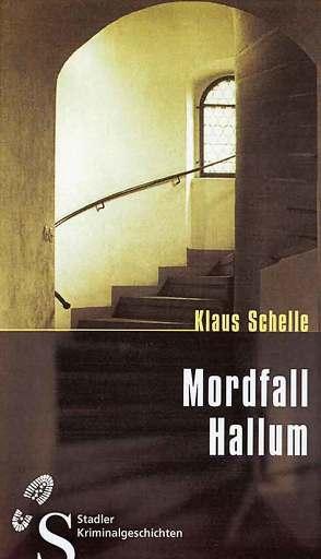 Mordfall Hallum von Schelle,  Klaus