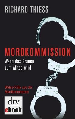 Mordkommission von Thiess,  Richard