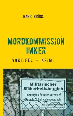Mordkommission Imker von Brühl,  Hans