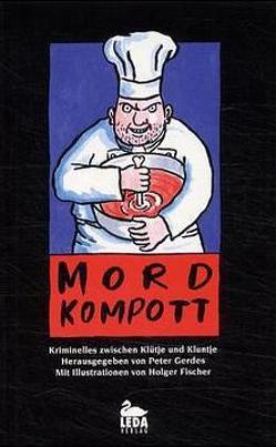 Mordkompott von Bosetzky,  Horst, Fischer,  Holger, Gerdes,  Peter, Venske,  Regula