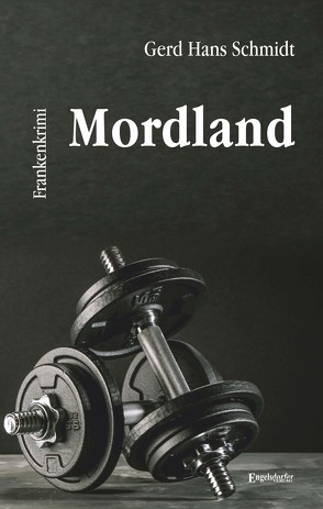 Mordland von Schmidt,  Gerd Hans
