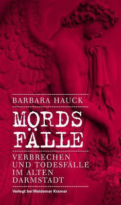 Mords-Fälle von Hauck,  Barbara