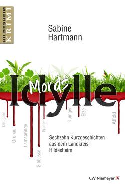 Mords Idylle von Hartmann,  Sabine