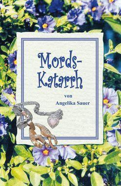 Mords-Katarrh von Sauer,  Angelika