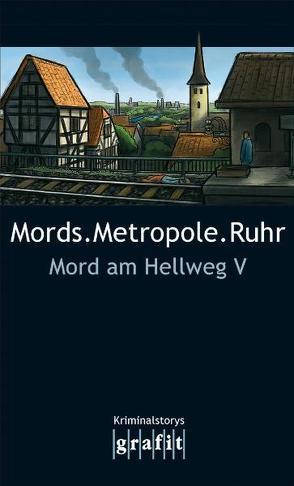 Mords.Metropole.Ruhr von Karr,  H.P, Knorr,  Herbert, Krauß,  Sigrun