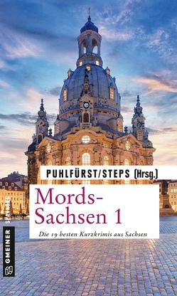 Mords-Sachsen 1 von Puhlfürst,  Claudia, Steps,  Petra