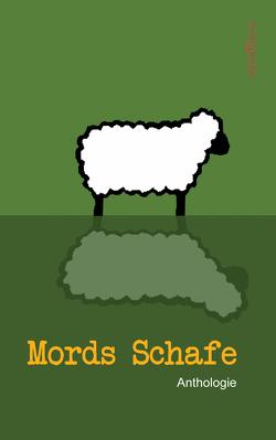 Mords Schafe von Anthologie