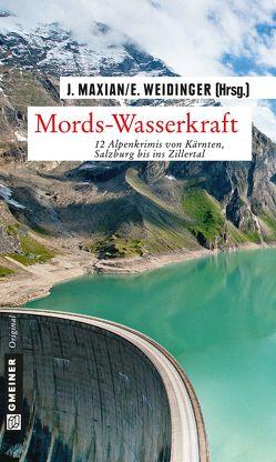 Mords-Wasserkraft von Maxian,  Jeff, Weidinger,  Erich